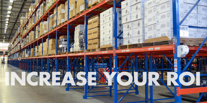 Increase Your ROI With Pallet Racking